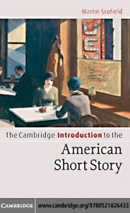 The Cambridge Introduction to the American Short Story (Cambridge Introductions to Literature)