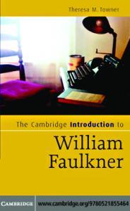 The Cambridge Introduction to William Faulkner (Cambridge Introductions to Literature)