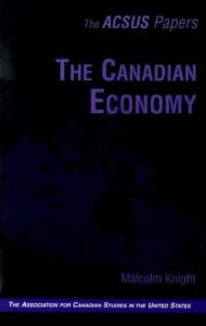 The Canadian Economy (Acsus Papers)