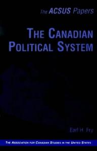 The Canadian Political System (Acsus Papers)