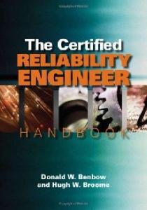 The Certified Reliability Engineer Handbook