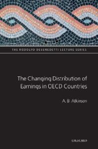 The Changing Distribution of Earnings in OECD Countries (The Rodolfo Debenedetti Lecture Series)