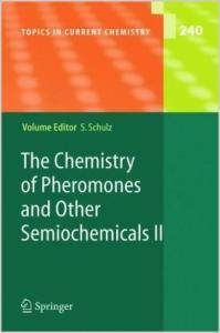 The Chemistry of Pheromones and Other Semiochemicals II (Topics in Current Chemistry) (Pt. 2)