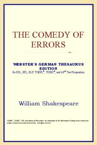The Comedy of Errors (Webster's German Thesaurus Edition)
