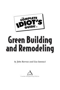 The Complete Idiots Guide to Green Building and Remodeling