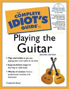 The Complete Idiot's Guide to Playing Guitar (2nd Edition)