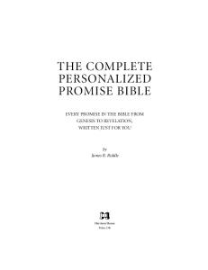 The Complete Personalized Promise Bible: Every Promise in the Bible from Genesis to Revelation, Written Just for You (Personalized Promise Bible) (Personalized ... Promise Bible) (Personalized Promise Bible)