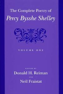 The Complete Poetry of Percy Bysshe Shelley, Vol. 1