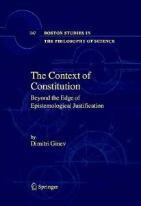 The Context of Constitution: Beyond the Edge of Epistemological Justification