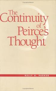 The Continuity of Peirce's Thought (Vanderbilt Library of American Philosophy)
