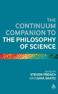 The Continuum Companion to the Philosophy of Science (Continuum Companions)