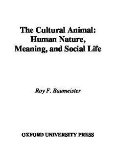 The Cultural Animal: Human Nature, Meaning, and Social Life