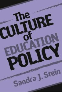 The Culture of Education Policy