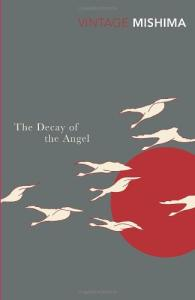The Decay of the Angel (The Sea of Fertility, Book 4)