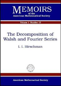 The Decomposition of Walsh and Fourier Series