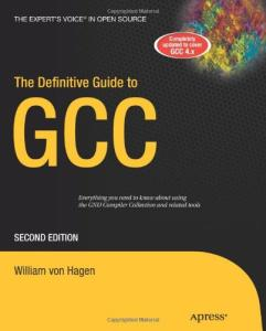 The Definitive Guide to GCC, Second Edition