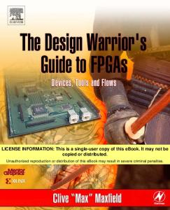 The Design Warrior's Guide to FPGAs: Devices, Tools and Flows