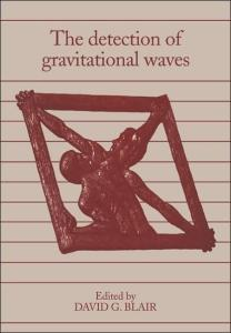 The Detection of Gravitational Waves