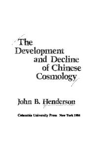 The Development and Decline of Chinese Cosmology (Neo-Confucian studies)