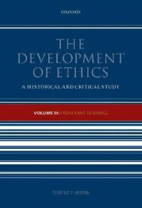 The Development of Ethics: A Historical and Critical Study, Vol. 3 - From Kant to Rawls
