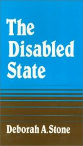 The Disabled State (Health, Society, And Policy)