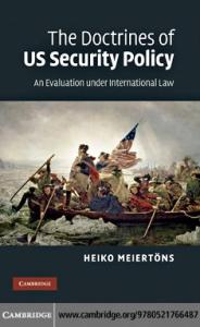 The Doctrines of US Security Policy: An Evaluation under International Law