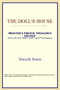 The Doll's House (Webster's French Thesaurus Edition)