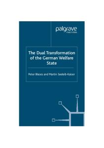 The Dual Transformation of the German Welfare State (New Perspectives in German Studies)