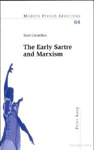 The Early Sartre and Marxism (Modern French Identities)