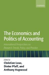 The Economics and Politics of Accounting: International Perspectives on Research Trends, Policy, and Practice