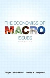 The Economics of Macro Issues, 5th Edition (Pearson Series in Economics)