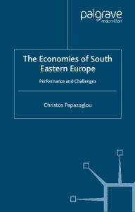 The Economies of South Eastern Europe: Performance and Challenges