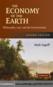 The Economy of the Earth: Philosophy, Law, and the Environment (Cambridge Studies in Performance Practice)
