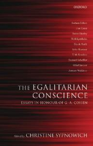 The Egalitarian Conscience: Essays in Honour of G. A. Cohen