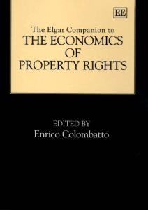 The Elgar Companion to the Economics of Property Rights (Elgar Original Reference)