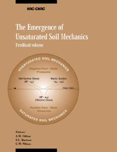 The Emergence of Unsaturated Soil Mechanics: Fredlund Volume