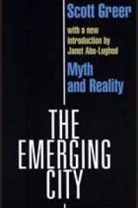 The Emerging City: Myth and Reality