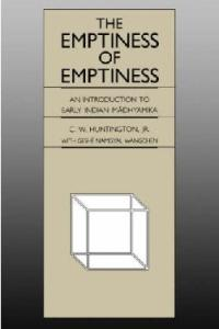 The emptiness of emptiness: an introduction to early Indian Mādhyamika