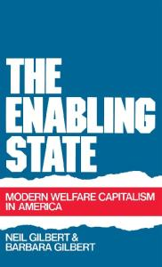 The Enabling State: Modern Welfare Capitalism in America