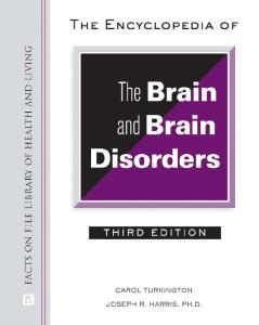 The Encyclopedia of the Brain and Brain Disorders, 3rd Edition (Facts on File Library of Health and Living)