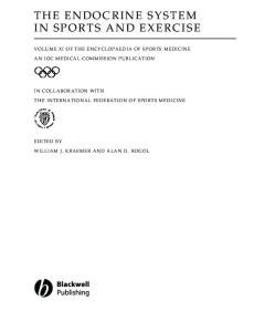 The Endocrine System in Sports and Exercise (The Encyclopaedia of Sports Medicine An IOC Medical Commission Publication, Volume 11)