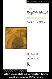 The English Novel In History 1840-95 (Novel in History)