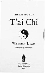 The Essence of Tai Chi