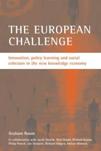 The European Challenge: Innovation, Policy Learning And Social Cohesion in the New Knowledge Economy