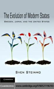 The Evolution of Modern States: Sweden, Japan, and the United States (Cambridge Studies in Comparative Politics)