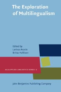 The Exploration of Multilingualism: Development of research on L3, multilingualism and multiple language acquisition (Aila Applied Linguistics Series)