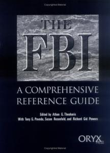 The FBI: A Comprehensive Reference Guide