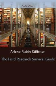 The Field Research Survival Guide