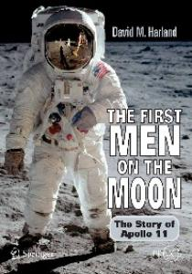 The First Men on the Moon: The Story of Apollo 11