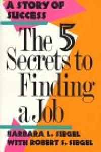 The five secrets to finding a job: a story of success